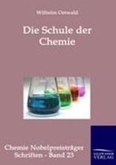 Die Schule der Chemie