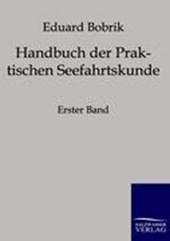 Handbuch der Praktischen Seefahrtskunde