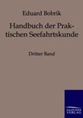 Handbuch der Praktischen Seefahrtskunde 3