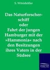 Das Naturforscherschiff oder Fahrt der jungen Hamburger mit der »Hammonia« nach den Besitzungen ihres Vaters in der Südsee