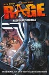 Rage 01. Nach dem Einschlag