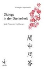 Dialoge in der Dunkelheit