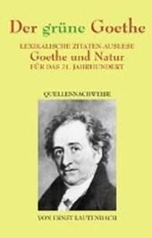 Der grüne Goethe