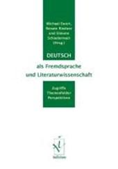 Deutsch als Fremdsprache und Literaturwissenschaft