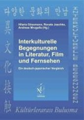 Interkulturelle Begegnungen in Literatur, Film und Fernsehen