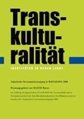 Transkulturalitäten. Identitäten in neuem Licht