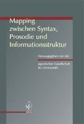 Mapping zwischen Syntax, Prosodie und Informationsstruktur