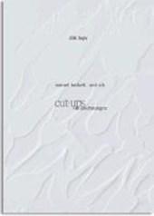Cut ups