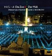 HA Schult - Die Zeit & Der Müll