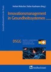 Innovationsmanagement in Gesundheitssystemen