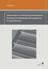 Untersuchungen zur Entwicklung und technologischen Herstellung von kostengünstigen Mikrospiegelarrays zur Tageslichtlenkung