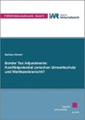Border Tax Adjustments: Konfliktpotential zwischen Umweltschutz und Welthandelsrecht?