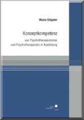 Konzeptkompetenz von Psychotherapeutinnen und Psychotherapeuten in Ausbildung