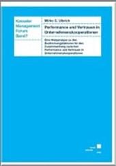 Performance und Vertrauen in Unternehmenskooperationen