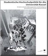 Studentische Hochschulpolitik für die Universität Kassel
