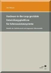 Hardware-in-the-Loop-gestützte Entwicklungsplattform für Fahrerassistenzsysteme