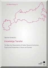 Knowledge Transfer - The New Core Responsibility of Higher Education Institutions