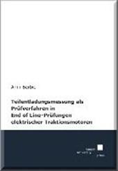 Teilentladungsmessung als Prüfverfahren in End of Line-Prüfungen elektrischer Traktionsmotoren