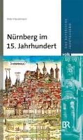 Nürnberg im 15. Jahrhundert