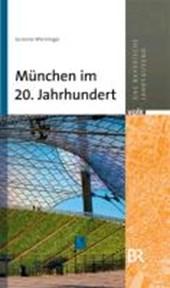 München im 20. Jahrhundert