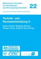 Technik- und Rechtsentwicklung V