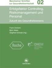 Erfolgsfaktor Controlling, Risikomanagement und Personal
