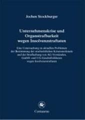Unternehmenskrise und Organstrafbarkeit wegen Insolvenzstraftaten