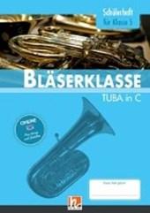 Leitfaden Bläserklasse. Schülerheft Band 1 - Tuba