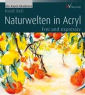 Naturwelten in Acryl