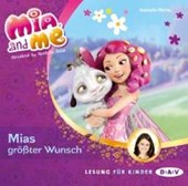 Mia and me 02: Mias größter Wunsch