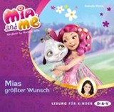 Mia and me 02: Mias größter Wunsch | Isabella Mohn |