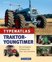 Typenatlas Traktor-Youngtimer
