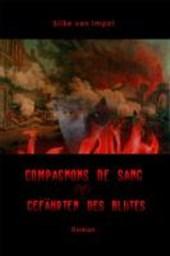 Compagnons des sang - Gefährten des Bluts
