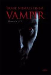 Traue niemals einem Vampir
