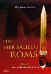 Die vier Säulen Roms