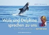 Wale und Delphine sprechen zu uns