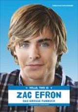 Hello, this is Zac Efron | Christian Guiltenane |