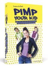 Pimp Your Kid | Yvonne de Bark |