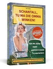 Schantall, tu ma die Omma winken!