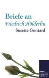 Briefe an Friedrich Hölderlin