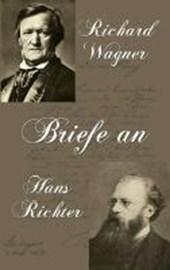 Briefe an Hans Richter