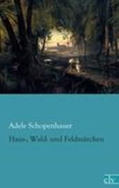 Haus-, Wald- und Feldmärchen