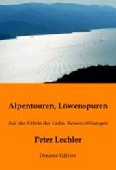 Alpentouren, Löwenspuren