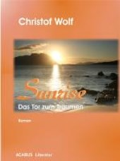 Sunrise - Das Tor zum Träumen