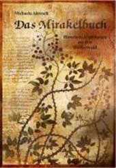 Das Mirakelbuch. Historische Erzählungen aus dem Westerwald