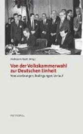 Von der Volkskammerwahl zur Deutschen Einheit