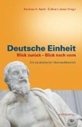 Deutsche Einheit. Blick zurück ? Blick nach vorn