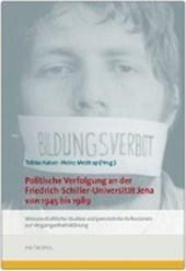 Politische Verfolgung an der Friedrich-Schiller-Universität Jena von 1945 bis