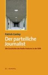 Der parteiliche Journalist