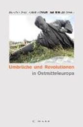 Umbrüche und Revolutionen in Ostmitteleuropa